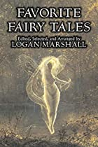 Cover of the book Favorite fairy tales by Logan Marshall