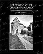 Cover of the book The Apology of the Church of England by John Jewel