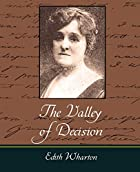Another cover of the book The Valley of Decision by Edith Wharton