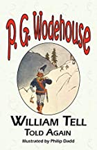 Another cover of the book William Tell Told Again by P.G. Wodehouse