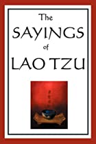 Cover of the book The sayings of Lao Tzu by Laozi