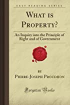Cover of the book What is Property? by P.-J. Proudhon