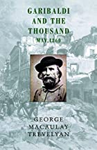 Cover of the book Garibaldi and the thousand by George Macaulay Trevelyan