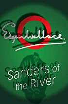 Cover of the book Sanders of the River by Edgar Wallace