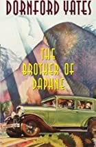Another cover of the book The Brother of Daphne by Dornford Yates