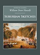 Cover of the book Suburban Sketches by William Dean Howells