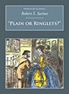 Another cover of the book Plain or ringlets? by Robert Smith Surtees