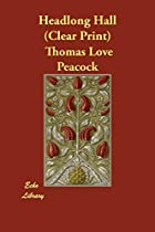 Another cover of the book Headlong Hall by Thomas Love Peacock