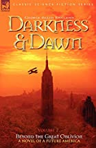 Another cover of the book Darkness and Dawn by George Allan England