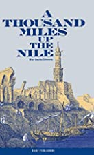 Cover of the book A Thousand Miles up the Nile by Amelia B. Edwards