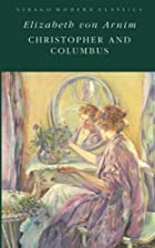 Another cover of the book Christopher and Columbus by Elizabeth von Arnim