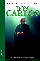 Another cover of the book Don Carlos by Johann Christoph Friedrich von Schiller