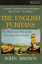 Cover of the book The English Puritans by John Brown
