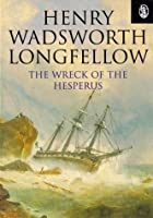 Cover of the book The Wreck of the Hesperus by Henry Wadsworth Longfellow