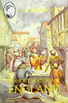 Another cover of the book A short history of England by G. K. (Gilbert Keith) Chesterton