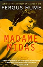 Another cover of the book Madame Midas by Fergus Hume