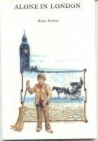 Cover of the book Alone in London by Hesba Stretton