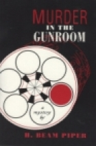 Another cover of the book Murder in the Gunroom by H. Beam Piper