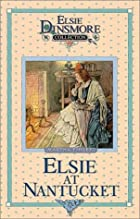 Another cover of the book Elsie at Nantucket by Martha Finley