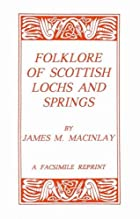 Another cover of the book Folklore of Scottish Lochs and Springs by James M. Mackinlay