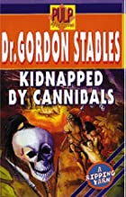 Cover of the book Kidnapped by cannibals by Gordon Stables
