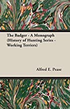 Cover of the book The Badger by Alfred E. Pease