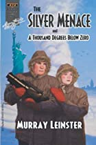 Another cover of the book The Silver Menace by Murray Leinster