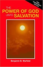 Another cover of the book The power of God unto salvation by Benjamin Breckinridge Warfield