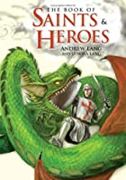 Cover of the book The book of saints and heroes by Mrs Lang