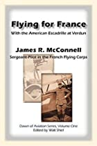 Cover of the book Flying for France by James R. McConnell