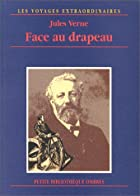 Cover of the book Facing the Flag by Jules Verne