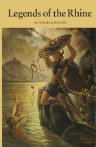 Another cover of the book Legends of the Rhine by Wilhelm Ruland