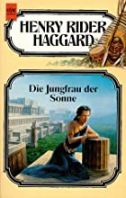 Another cover of the book The Virgin of the Sun by H. Rider Haggard