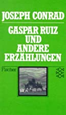 Cover of the book Gaspar Ruiz by Joseph Conrad