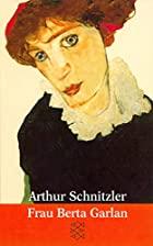 Cover of the book Bertha Garlan by Arthur Schnitzler
