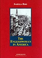 Cover of the book The Englishwoman in America by Isabella L. Bird