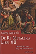 Another cover of the book De re metallica by Georg Agricola