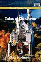 Another cover of the book Tales of Chinatown by Sax Rohmer