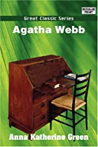 Cover of the book Agatha Webb by Anna Katharine Green