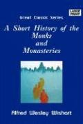 cover for book A Short History of Monks and Monasteries