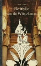 Another cover of the book The idyll of the white lotus by Mabel Collins