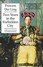 Another cover of the book Two Years in the Forbidden City by Princess Der Ling