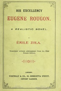 Cover of the book His excellency = Son Exc. Eugène Rougon by Émile Zola