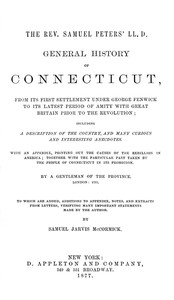 Cover of the book General history of Connecticut : from its first settlement under George Fenwick to its latest period of amity with Great Britain prior to the by Samuel Peters