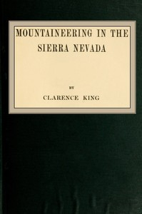 Cover of the book Mountaineering in the Sierra Nevada by Clarence King