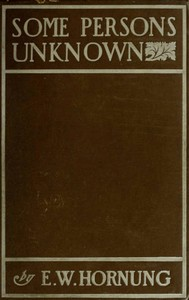 Cover of the book Some persons unknown by E. W. (Ernest William) Hornung