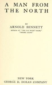 Cover of the book A man from the North by Arnold Bennett