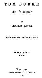 Cover of the book Tom Burke of Ours (Volume 1) by Charles James Lever
