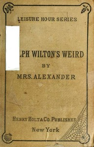 Cover of the book Ralph Wilton's weird; a novel by Mrs. Alexander