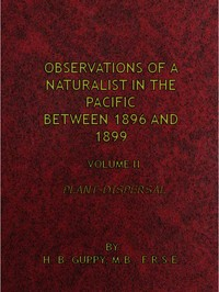 Cover of the book Observations of a naturalist in the Pacific between 1896 and 1899 (Volume 2) by H. B. (Henry Brougham) Guppy